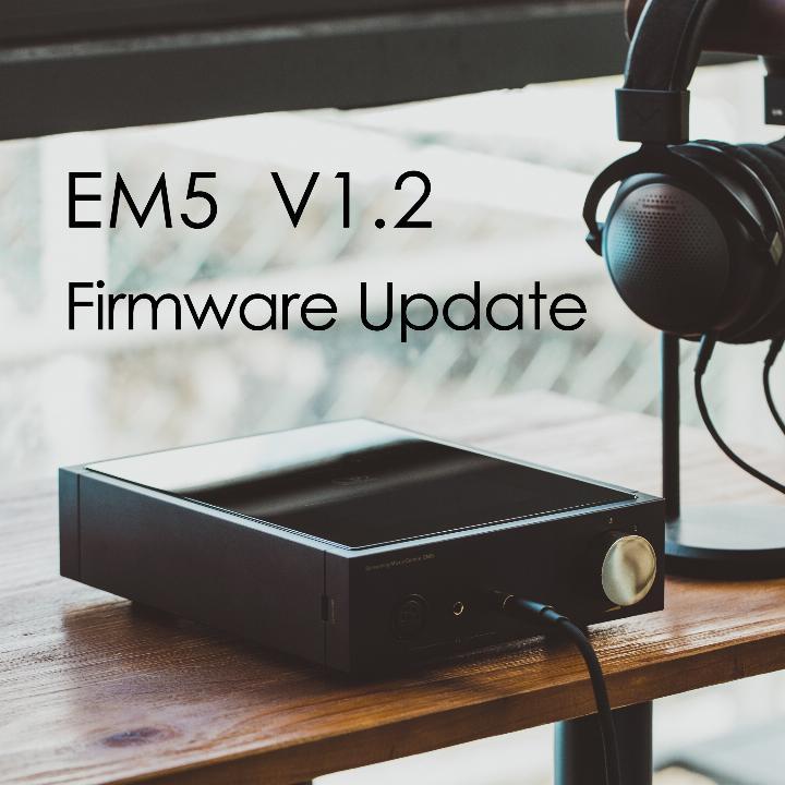 EM5 Firmware Update